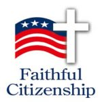 The Challenge of Forming Consciences for Faithful Citizenship
