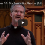 Stepping Stones 10- Our Saints, Our Mentors