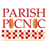 Save the Date for our Parish Picnic—Saturday, June 9th!